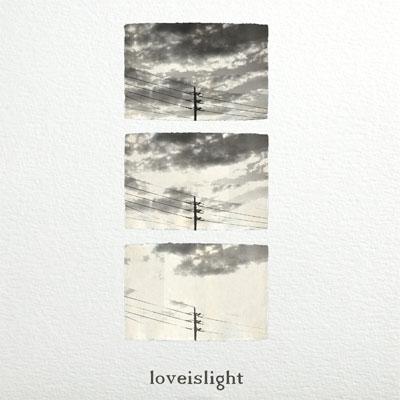 loveislight - Sing'e EP